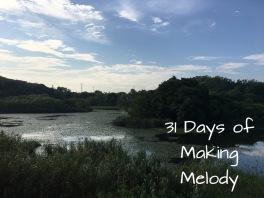 31 Days Making Melody